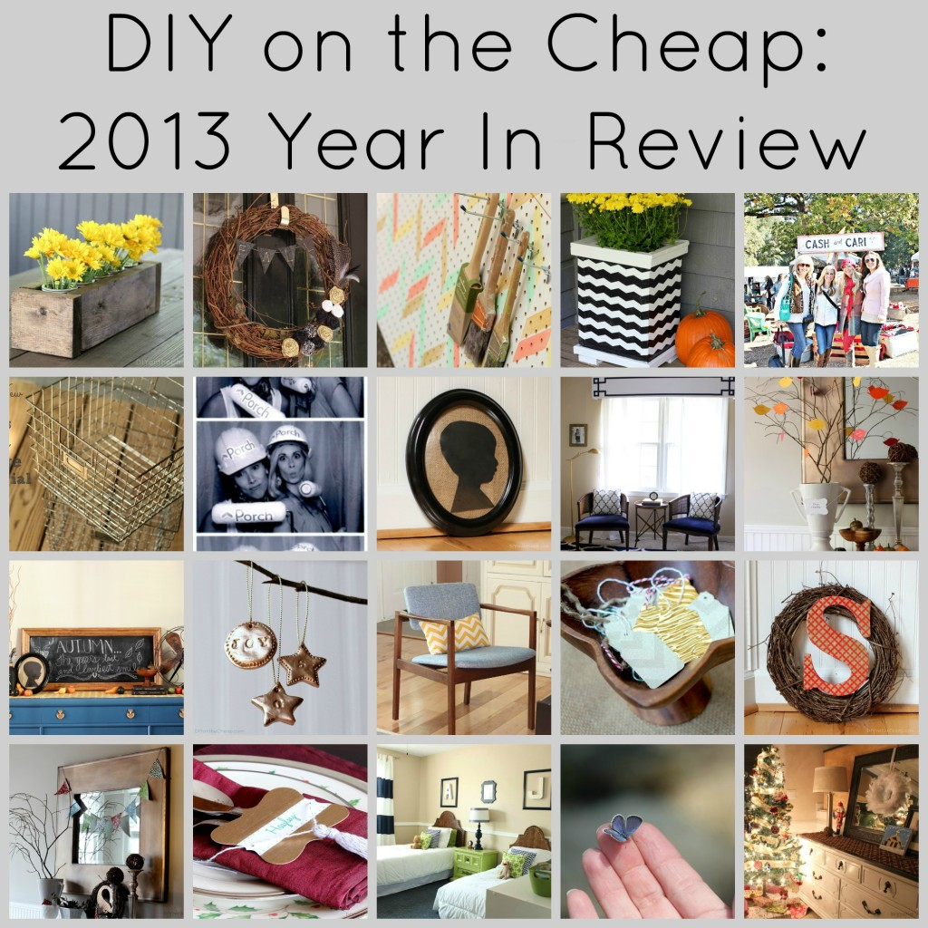 DIY on the Cheap: 2013 Year In-Review