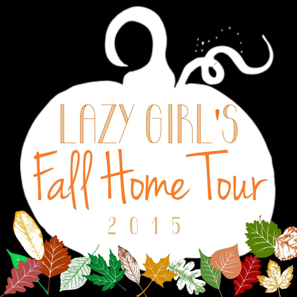 The Lazy Girl's Fall Home Tour Blog Hop