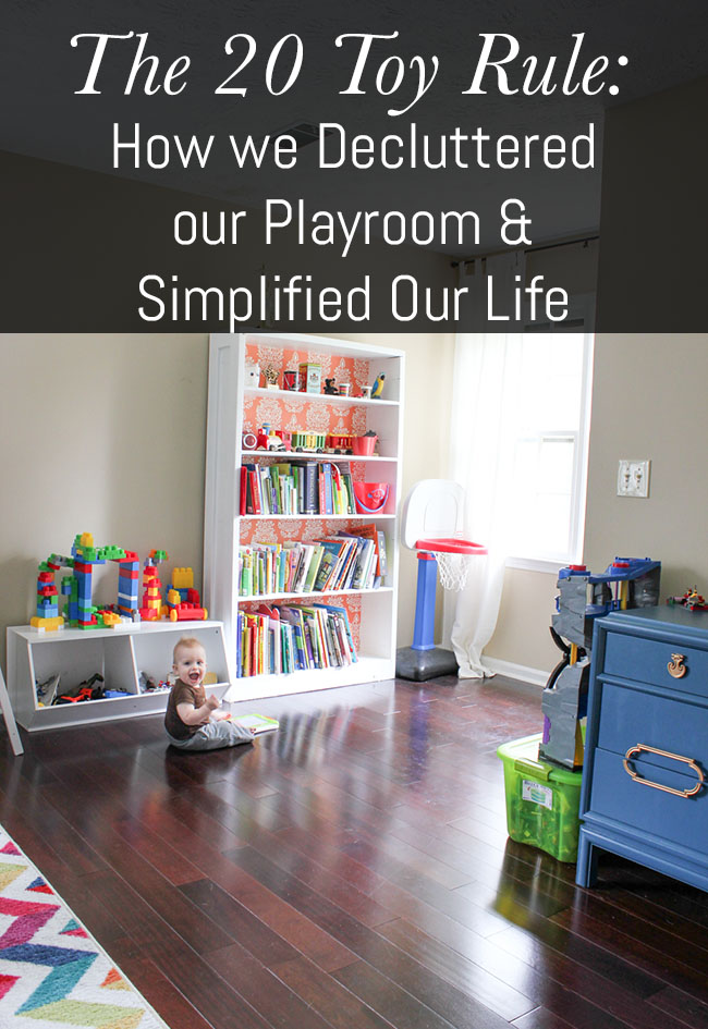 The 20 Toy Rule: How We Decluttered Our Playroom U0026 Simplified Our Life