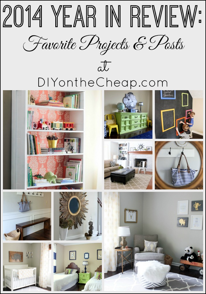 2014 Year In Review: Favorite Projects & Posts at DIY on the Cheap.