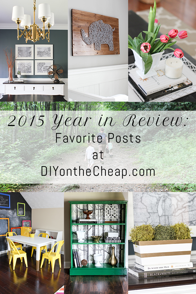 2015 Year in Review: Favorite Posts at DIYontheCheap.com