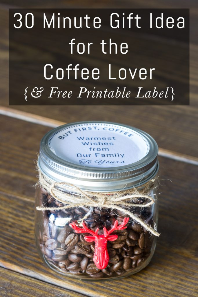 Check out this 30 minute gift idea for the coffee lover on your list! Loving this cute jar and how easy it is to put together. And there's a free printable label included!
