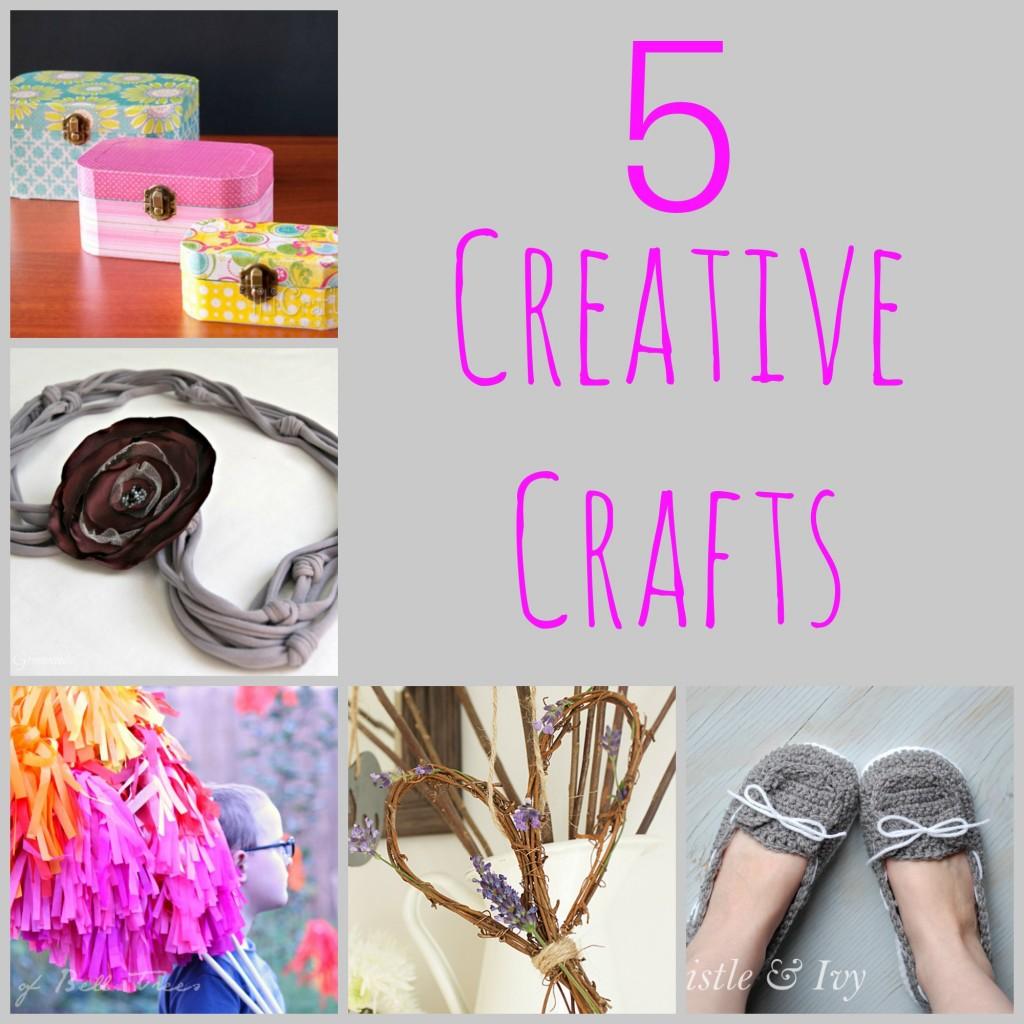 5 Creative Crafts