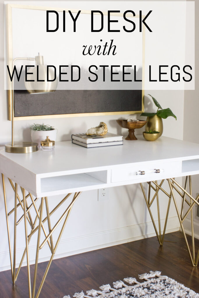 DIY Desk with Welded Steel Legs
