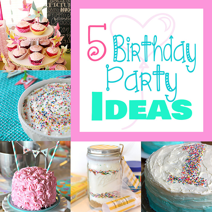 5 Birthday Party Ideas + M&MJ Link Party {71}