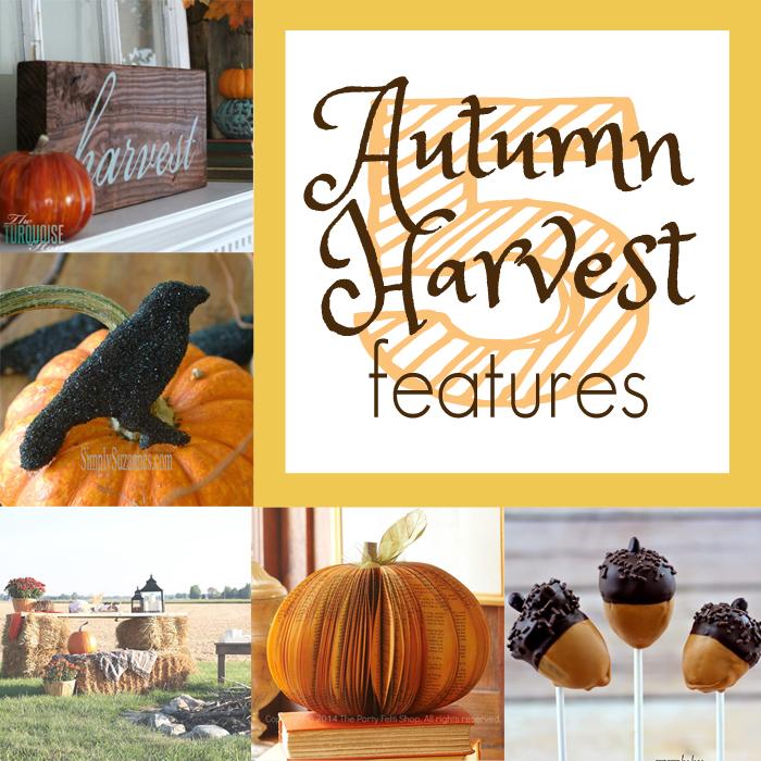 5 Autumn Harvest Features + M&MJ Link Party {78}