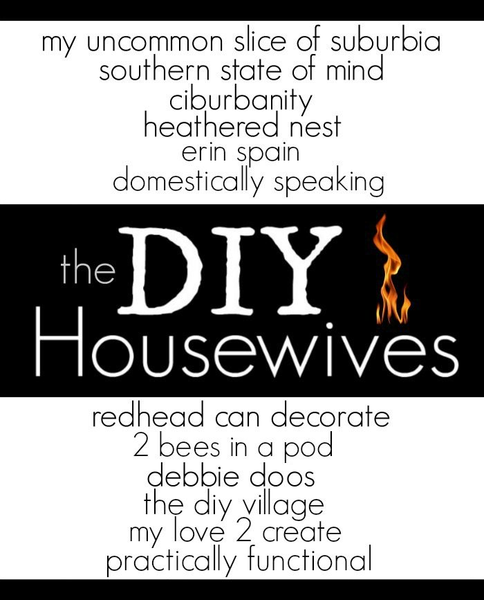 The DIY Housewives is a monthly series where bloggers share DIY projects that fit a specific theme.