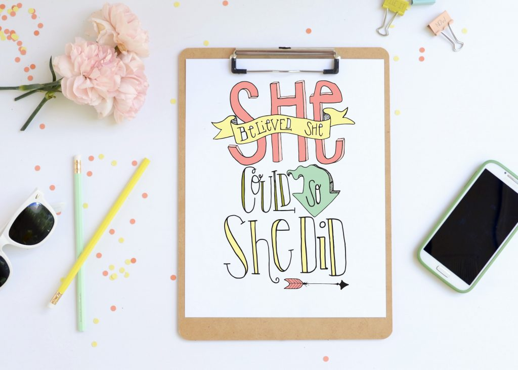 She Believed She Could So She Did Free Printable Erin Spain