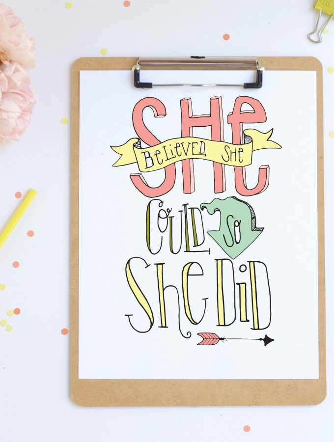 """She Believed She Could So She Did"" – Free Printable"