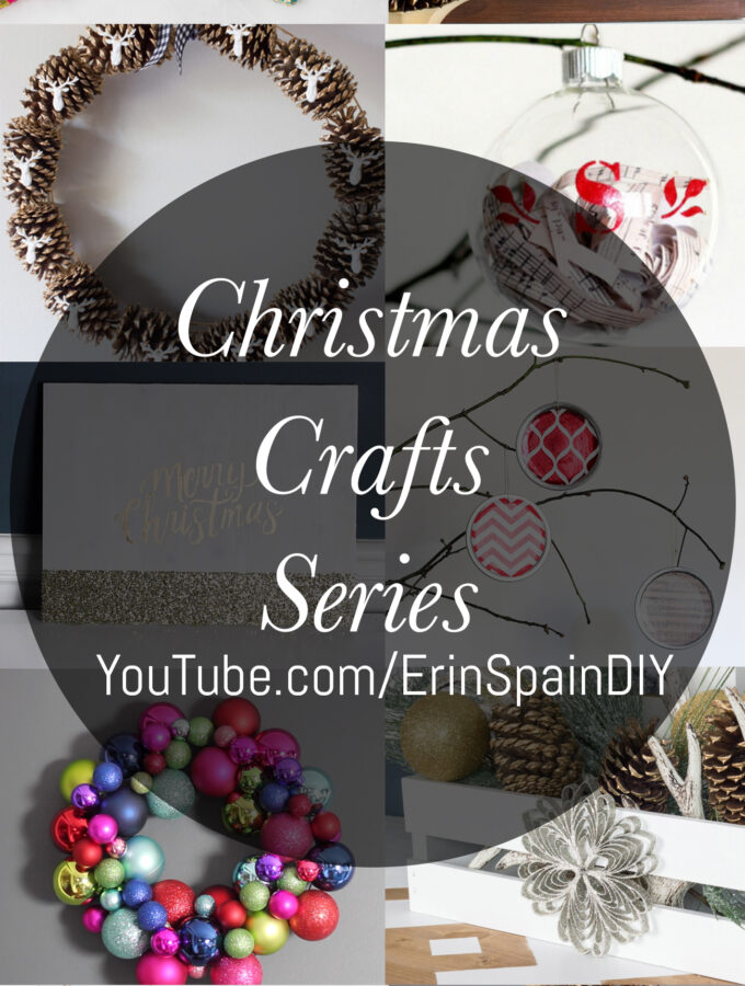 Christmas Crafts YouTube Series!
