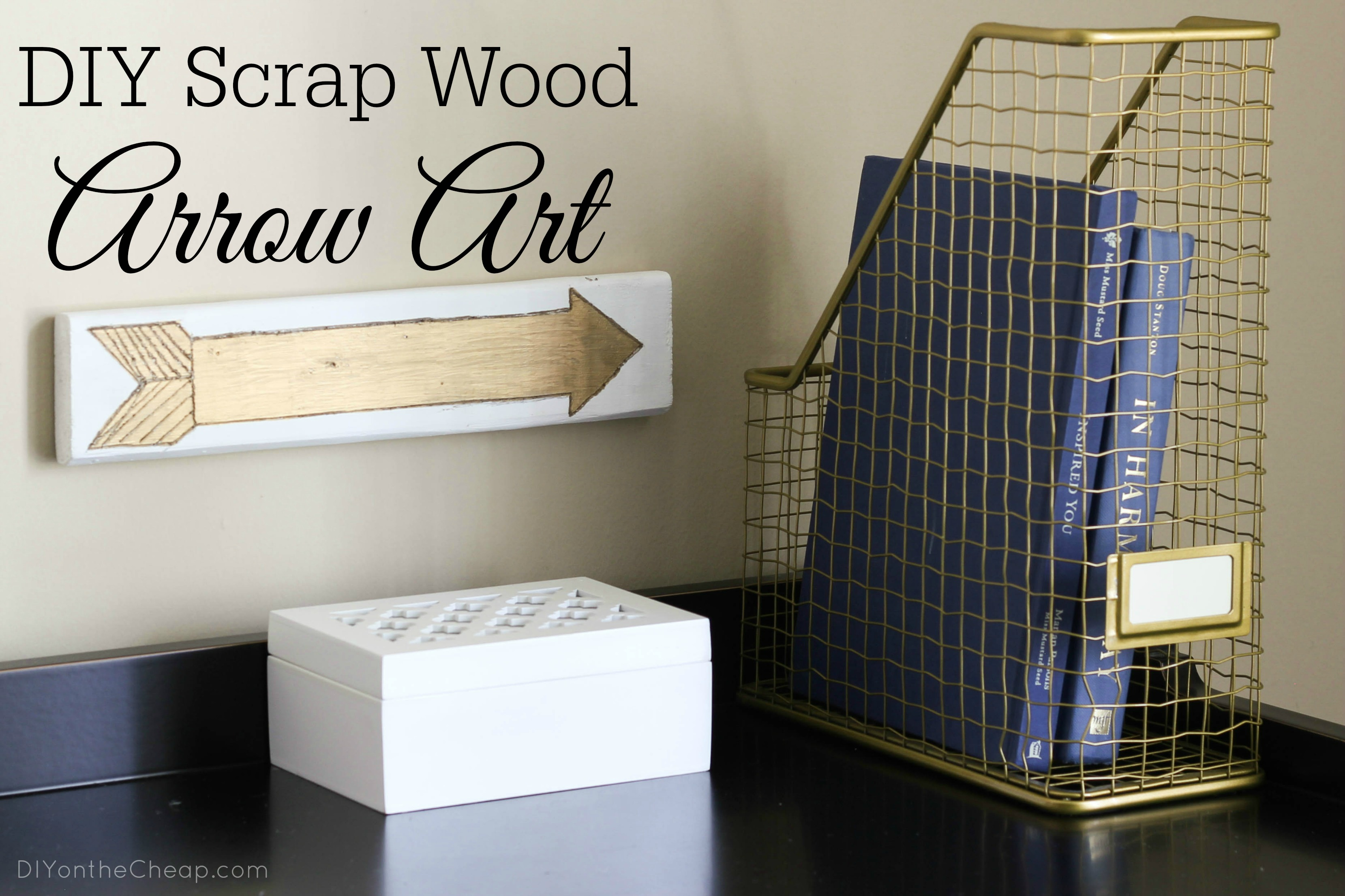 DIY Scrap Wood Arrow Art + Dremel Micro