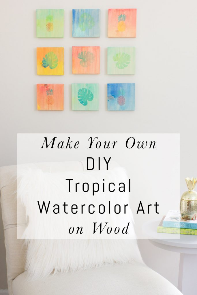 See how to make your own DIY tropical watercolor art on wood!