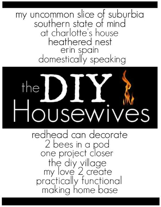 Check out the DIY Housewives! It's a monthly blog series featuring inspiring home decor and DIY ideas.