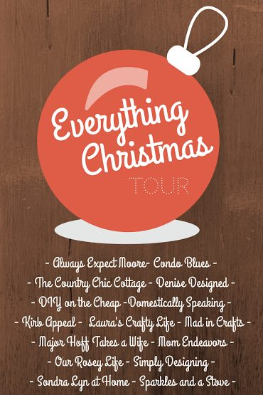 Everything Christmas Tour! Check out all the ideas and inspiration from this awesome group of bloggers!