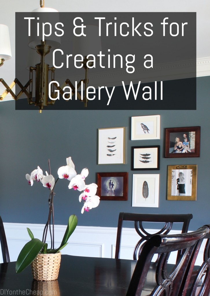 Tips & Tricks for Creating a Gallery Wall