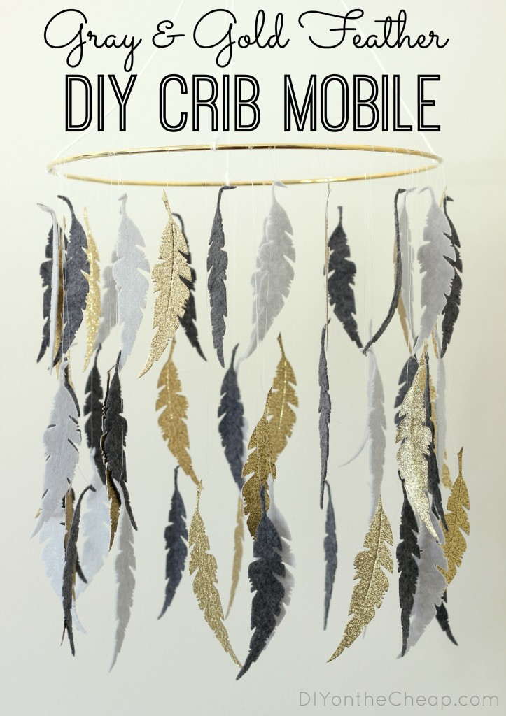 Gray & Gold Feather DIY Crib Mobile