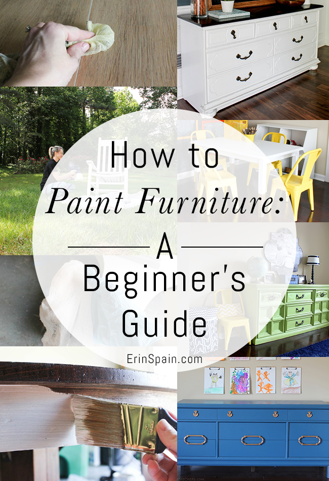 How To Paint Furniture A Beginners Guide - Erin Spain