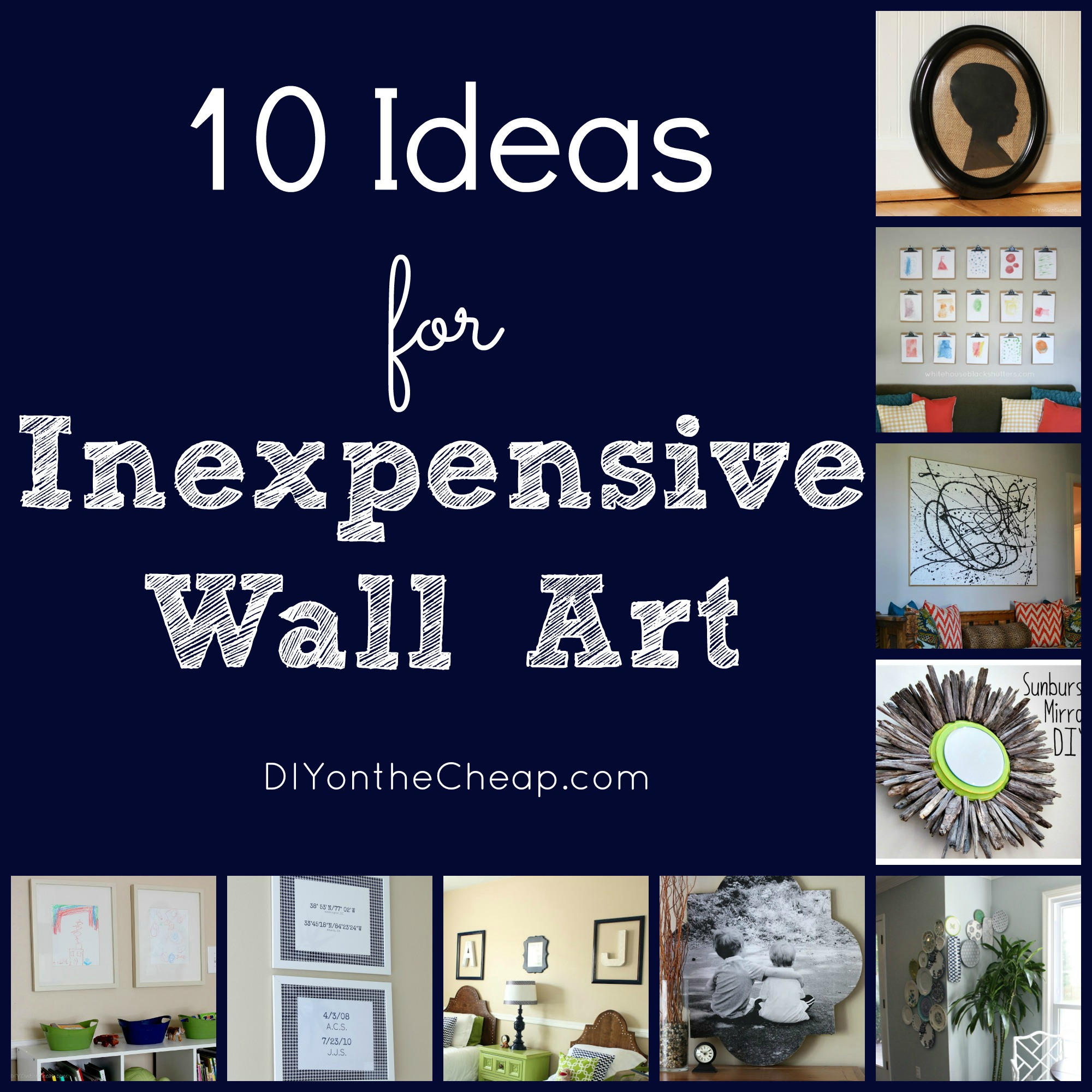 10 ideas for inexpensive wall art diy on the cheap by for Cheap wall art ideas