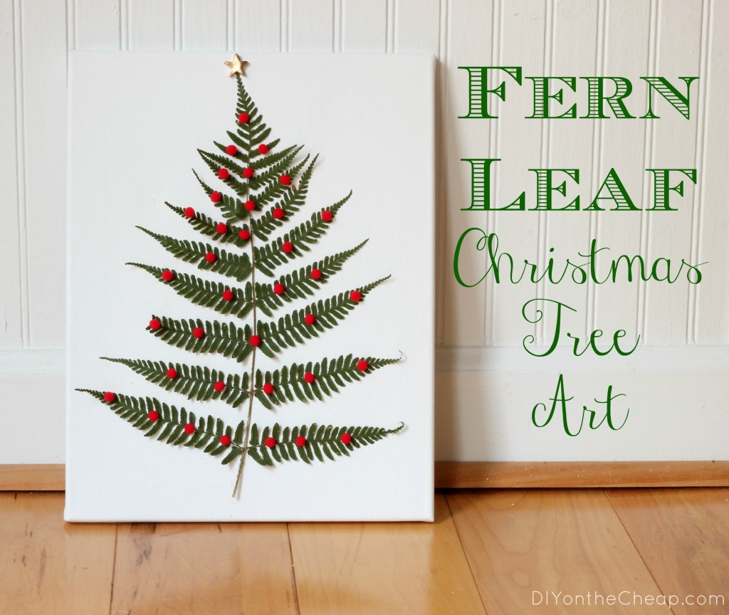 Fern Leaf Christmas Tree Art at DIYontheCheap.com.