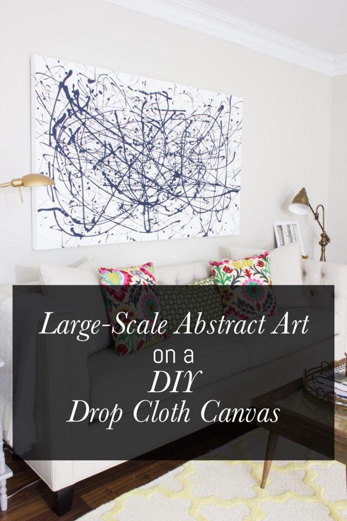 Learn how to build your own oversized art canvas (on the cheap!) using a drop cloth, and make DIY abstract art!