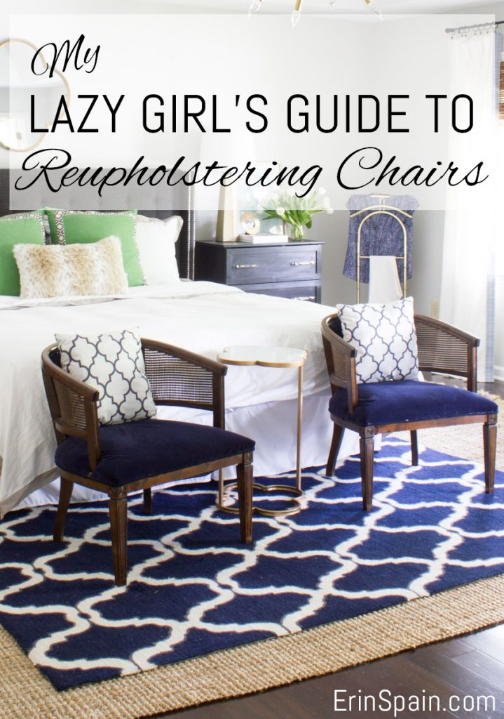 My Lazy Girl's Guide to Reupholstering Chairs