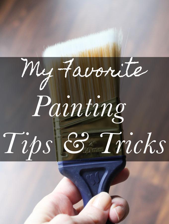 My Favorite Painting Tips & Tricks