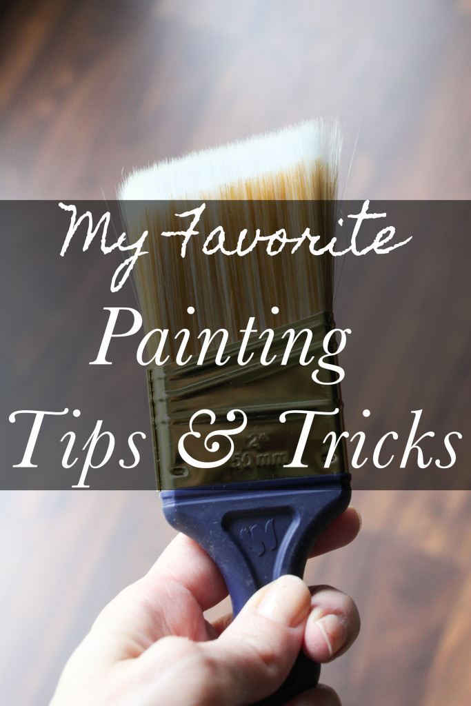 Favorite Painting Tips & Tricks from a DIY Blogger.