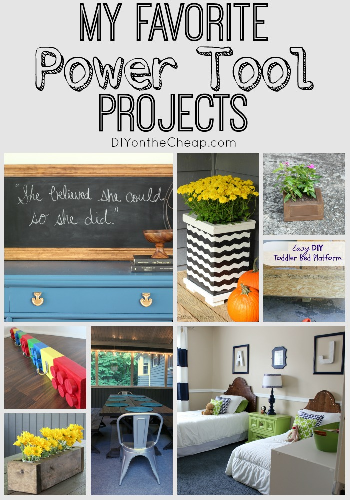 My Favorite Power Tool Projects + RYOBI Power Tools Giveaway!
