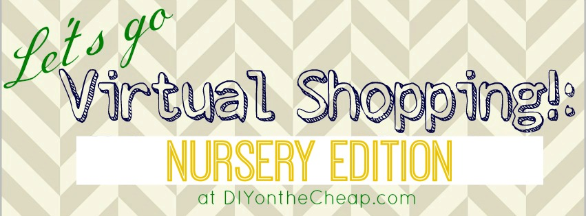 Let's Go Virtual Shopping! Nursery Edition